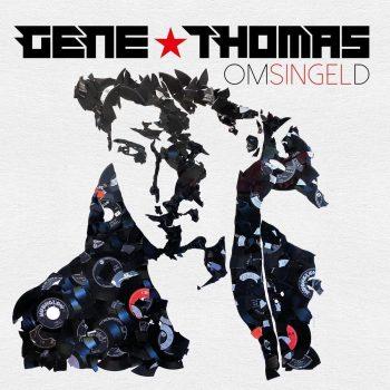 Gene Thomas - Omsingeld