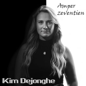 Kim Dejonghe - Amper zeventien